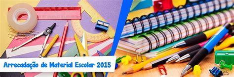 material de ebdv 2015 arrecada 231 227 o de material escolar 2015 171 projeto semear mar 237 lia