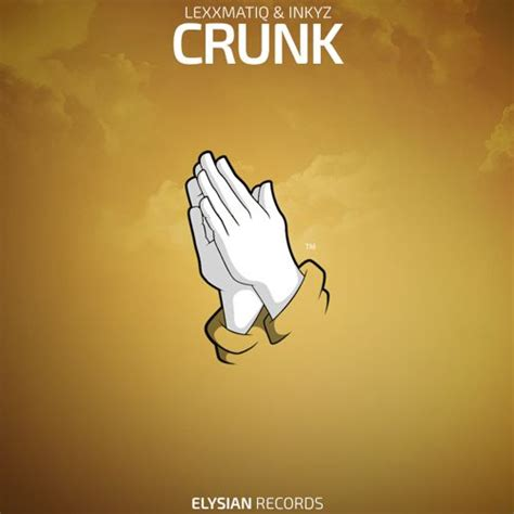 best crunk songs lexxmatiq inkyz crunk free
