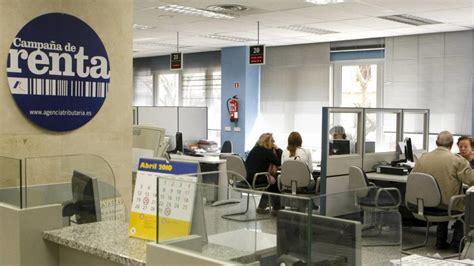 oficinas de la agencia tributaria en madrid la ca 241 a de renta 2015 permitir 225 hacer la declaraci 243 n