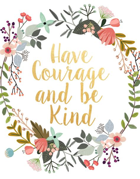 free printable motivational wall art have courage and be kind printable art inspirational