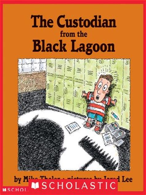 book report from the black lagoon the custodian from the black lagoon by mike thaler