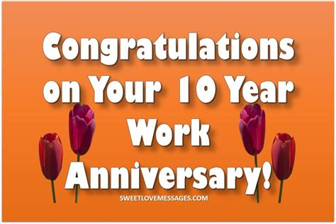 10 Year Work Anniversary 10 year work anniversary wishes and quotes sweet