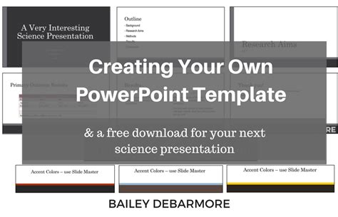 make your own design for powerpoint bailey debarmore blog