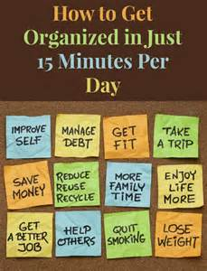 how to get organized in just 15 minutes per day