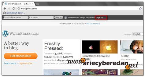 cara membuat blog di aplikasi wordpress cara membuat blog website gratis ariecyberedan