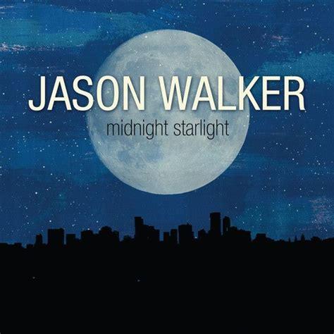 download mp3 midnight quickie full album midnight starlight jason walker mp3 buy full tracklist