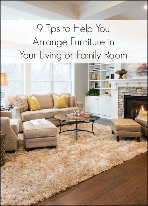 arrange living room furniture 9 tips for arranging furniture in a living room or family