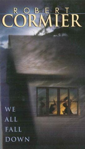 all we knew the cabots books we all fall by robert cormier reviews discussion
