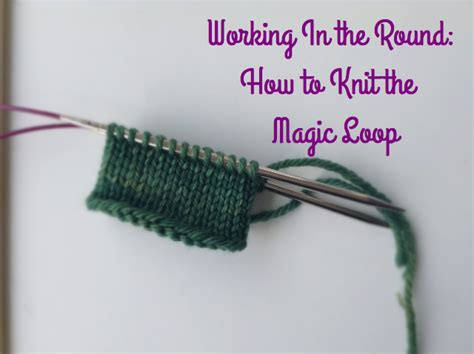 magic loop knitting ck crafts magic loops tutorial