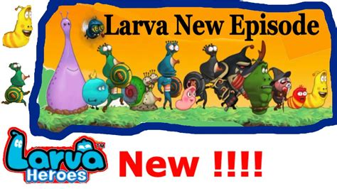 video film larva di rcti larva cartoon heroes new episode 2016 kartun larva