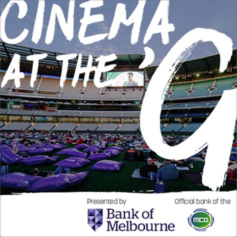 bank of melbourne cinema at the g presented by bank of melbourne tickets