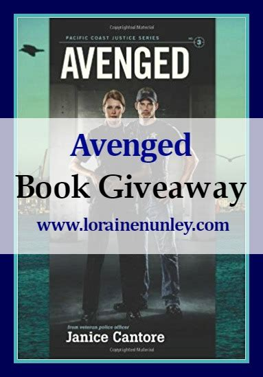 Book Giveaways 2017 - book giveaway avenged by janice cantore loraine d nunley author