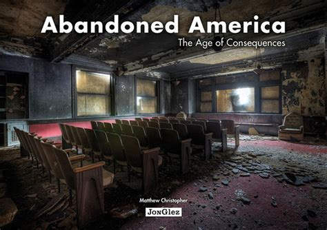 the abanonded books abandoned america by matthew christopher