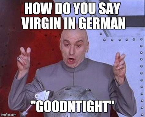 how do you say in german dr evil laser meme imgflip