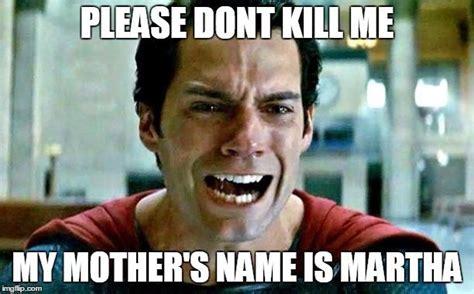 Martha Meme - best batman vs superman memes comics amino