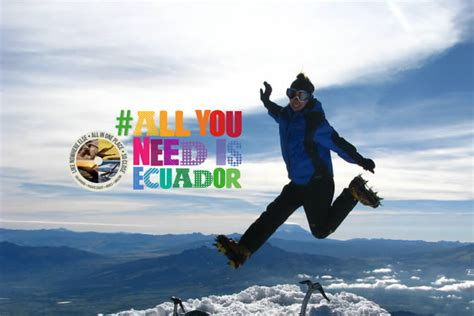 all you need is and a all you need is ecuador the ministry of tourism s new caign ishpingo tours