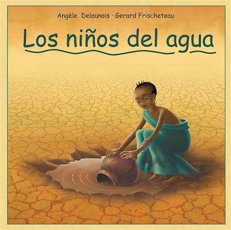 libro mahoma el gua intervida presenta un libro infantil sobre el derecho al acceso al agua potable