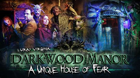 dark manor haunted house darkwood manor haunted house luray virginia