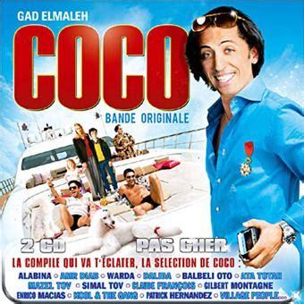 coco le film gad elmaleh coco bande originale de film cd album achat prix