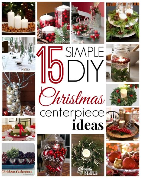 15 simple diy christmas centerpiece ideas simple recipes