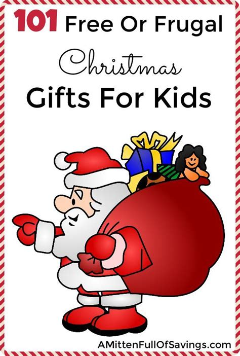 100 free or frugal christmas gifts for kids