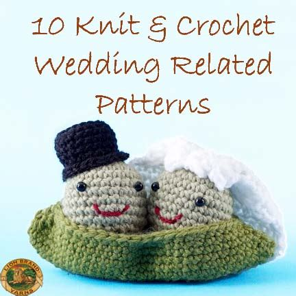 Knitted Wedding Gift Ideas by Here Comes The 10 Knit Crochet Wedding Related