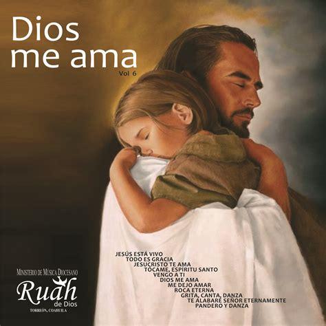 imagenes de dios me ama ministerio diocesano de canto y m 250 sica ruah de dios