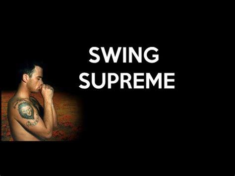 supreme song robbie williams swing supreme lyrics