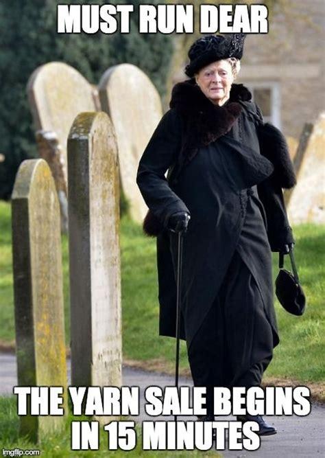 Knitting Meme - 113 best downton abbey knitting memes images on pinterest