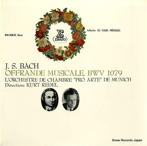musikalisches opfer bwv 1079 j s bach lp artist kurt redel page 2