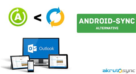 android alternative how to sync your smartphone with outlook akrutosync