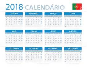 Calendario 2018 Em Portugues Calend 225 2018 Vers 227 O Em Portugu 234 S Vetor E Ilustra 231 227 O