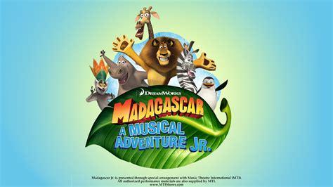 Madagascar Calend 2018 Dreamworks Madagascar A Musical Adventure Jr