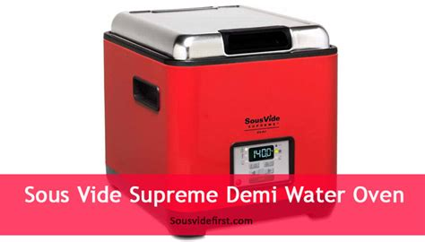 sous vide supreme demi sous vide supreme demi water oven review sous vide