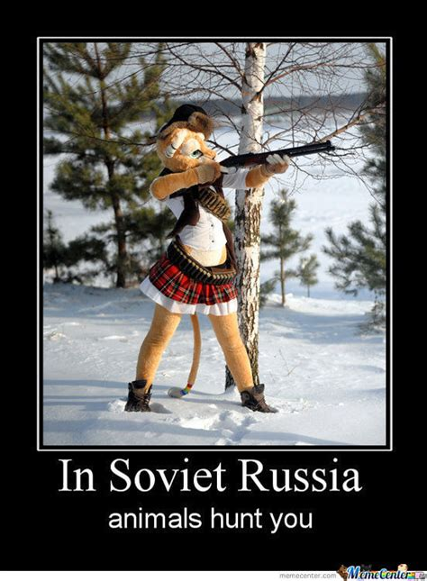 Soviet Russia Meme - in soviet russia by matte094 meme center
