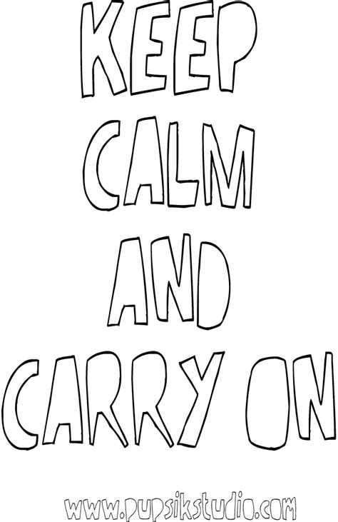 Keep Calm And Carry On Coloring Pages | free coloring pages of keep calm and carry on