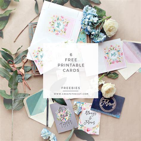 make a printable card 6 free printable greeting cards create the cut