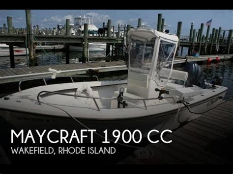 maycraft boats youtube unavailable used 2013 maycraft 1900 cc in wakefield