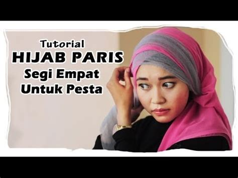 tutorial hijab pesta bahan tile cara berjilbab untuk ke pesta youtube tutorial hijab paris