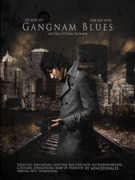 film lee min ho gangnam style lee min ho my everything gangnam blues the movie