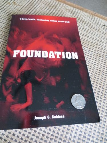 foundation b boys b girls and foundation b boys b girls and hip hop culture in new york joseph g schloss 9780195334067
