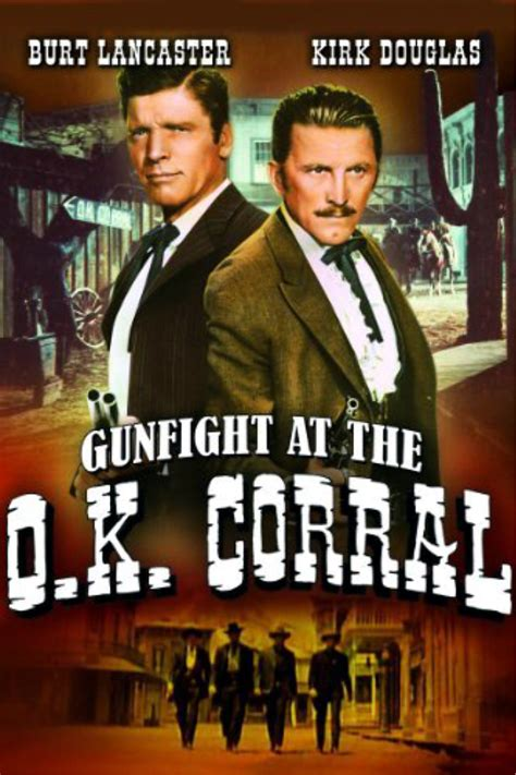 Watch Gunfight O K Corral 1957 Gunfight At The O K Corral 1957 Movie