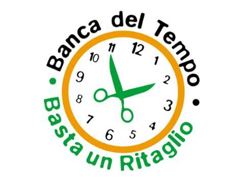 Banca Tempo by Le Banche Tempo Un Nuovo Progetto Anticrisi