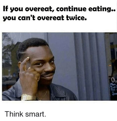 Think Meme - 25 best memes about think smart think smart memes