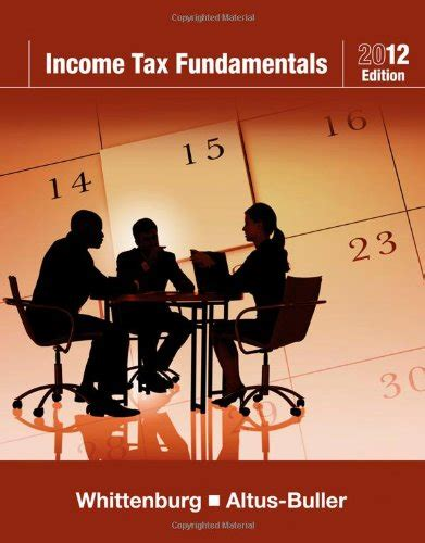 fundamentals of taxation 2018 ed 11e books income tax fundamentals 2012 30th edition by whittenburg