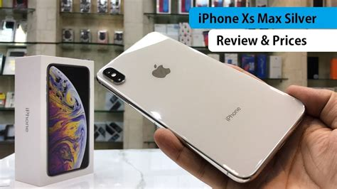 iphone xs max silver dual sim unboxing review and prices
