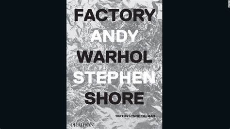 factory andy warhol 0714872741 andy warhol s factory through the eyes of stephen shore cnn com