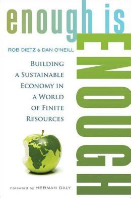 a on a finite earth the political economy of green growth studies comparative energy and environ books enough is enough building a sustainable economy in a