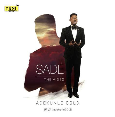 download faded to sade mp3 download music mp3 video mp4 adekunle gold sade ybnl