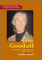 biography book about jane goodall career biography jane goodall by brendan january ferguson